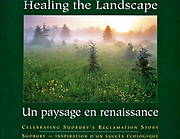 Product: Book<br /> Title: Healing The Landscape: Celebrating Sudbury's Reclamation Story (2000)<br /> Client: VETAC<br /> Collaboration with photographer Don Johnston.