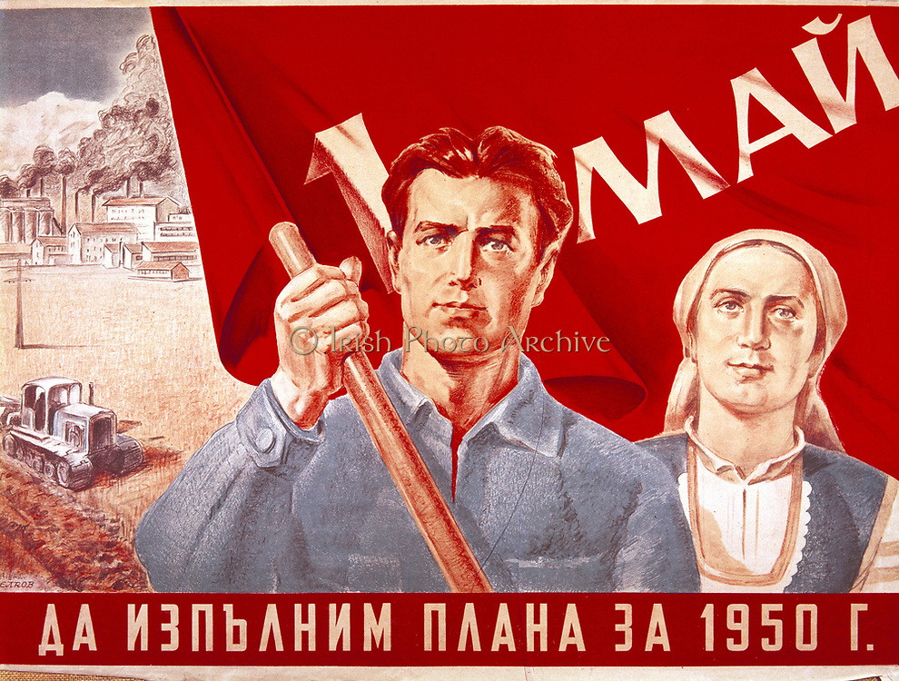 USSR: Poster for May Day, 1950, showing a male and a female worker.   In the background are a facotry and a caterpillar tractor in a field, symbolising the effort of industry and agriculture, town and country.  Artist. A Bedrob.