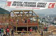 Caracas, Venezuela<br />With the international price of petrol at record levels, Venezuelan president Hugo Chavez says he is using this windfall to underwrite social programs for the poor. <br />Under the slogan &quot;Thank you president Chavez for these dignified homes&quot;, new housing is built by the Caracas mayor's office on a mountainside overlooking the city.
