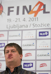 Roman Lisac, general manager of NLB League during press conference of NLB Basketball League one day before NLB Final Four Tournament 2011, on April 18, 2011 in Arena Stozice, Ljubljana, Slovenia.  (Photo By Vid Ponikvar / Sportida.com)