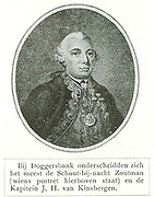 Jan Hendrik van Kinsbergen (1 May 1735 – 24 May 1819), or Count of Doggersbank, was a Dutch naval officer. Having had a good scientific education, Van Kinbergen was a proponent of fleet modernization and wrote many books about naval organization, discipline and tactics. Early 1781, the British started a series of surprise attacks on Dutch ships and colonies and thereby the Fourth Anglo-Dutch War. The inferior Dutch home fleet mostly avoided a direct confrontation but Van Kinsbergen, on 12 February having been appointed temporary rear-admiral, played an important role in the only major naval fight of the war, the Battle of Dogger Bank, as flotilla commander