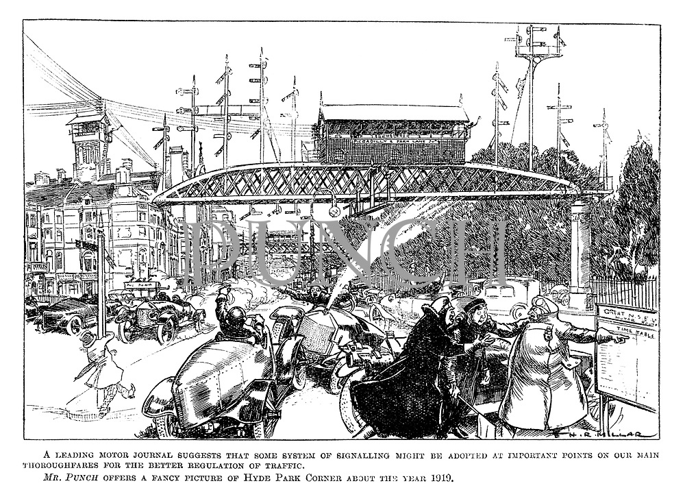 A leading motor journal suggests that some system of signalling might be adopted at important points on our main thoroughfares for the better regulation of traffic. Mr Punch offers a fancy picture of Hyde Park Corner about the year 1919.