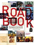 couverture livre &quot;Road Book, voyageurs du monde&quot; de V&eacute;ronique Durruty<br /> <br /> Editions de la Martini&egrave;re<br /> en vente dans toutes les bonnes librairies et sur les sites de vente en ligne.<br /> <br /> 22 cm x 28 cm<br /> couverture rigide<br /> 326 pages<br /> 38 euros