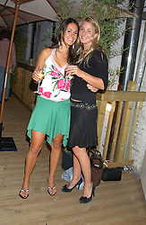 Left to right, ALEXANDRA PAKENHAM and the HON.KIRSTY HAMILTON-SMITH daughter of Lord Colwyn at the launch of Friday Nights at Mamilanji - Chelsea's newest and most exclusive members club, 107 Kings Road, London SW3 hosted by Charlie Gilkes and Duncan Stirling held on 29th July 2005.<br />
