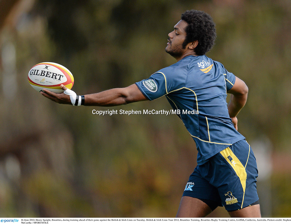 16 June 2013; Henry Speight, Brumbies, during training ahead of their game against the British & Irish Lions on Tuesday. British & Irish Lions Tour 2013, Brumbies Training, Brumbies Rugby Training Centre, Griffith, Canberra, Australia. Picture credit: Stephen McCarthy / SPORTSFILE