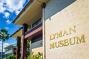 Lyman House and Museum, Hilo, The Big Island, Hawaii USA