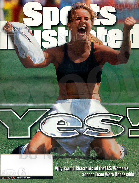 Jul 19, 1999; Pasadena, CA, USA; Scan of Magazine Cover SPORTS ILLUSTRATED with U.S. Women's soccer athlete BRANDI CHASTAIN celebrating her clinching kick to give the women's soccer team a huge victory over China, wining the Women's World Cup in Soccer. <br />Mandatory Credit: Photo by Robert Beck/Sports Illustrated/ZUMA Press.<br />(&copy;) Copyright 1999 by Robert Beck/Sports Ilustrated