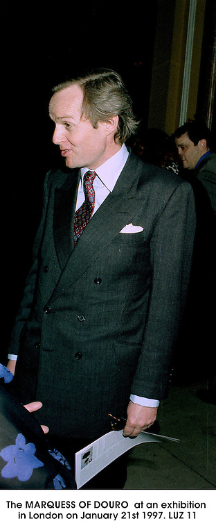 Right, the MARQUESS OF DOURO  at an exhibition in London on January 21st 1997.LUZ 11