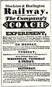 Stockton & Darlington Railway, opened 27 September 1825.  Advertisement for the first passenger railway carriage 'Experiment'. Built mainly to transport coal, passengers were something of an afterthought.
