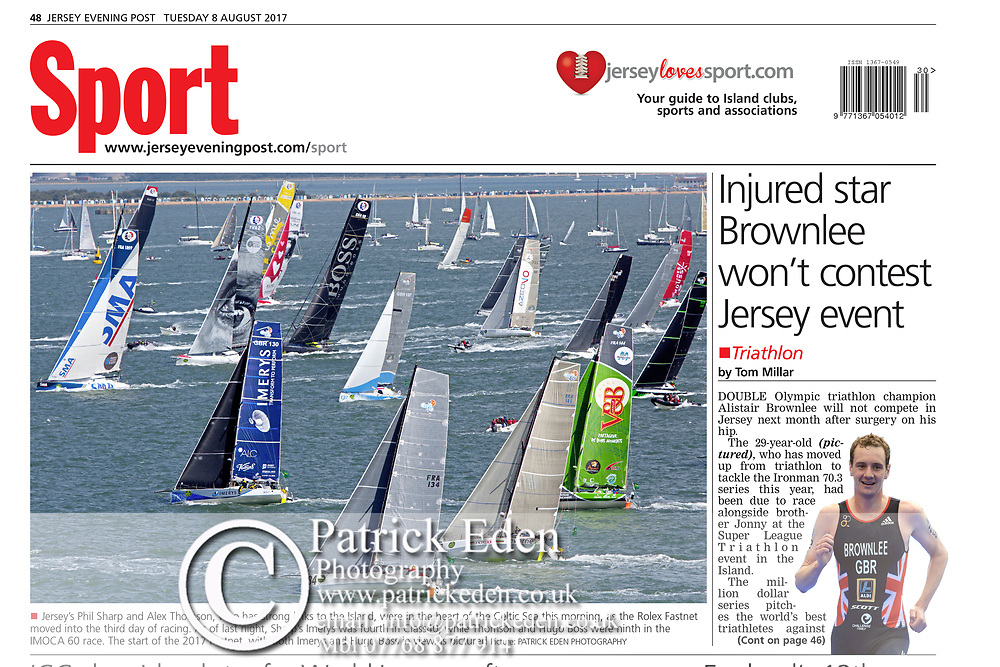 Jersey Evening Post,  Published 7th August 2017, Sunday 6th August. Start of the, 2017, Fastnet Race. Cowes. Isle of Wight. England. 2017, Rolex,