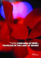 &quot;Les parfums Kenzo, Voyage aux pays des Sens&quot; <br /> Photographies de V&eacute;ronique Durruty <br /> <br /> <br /> Editions de la Martiniere<br /> <br /> &eacute;puis&eacute;