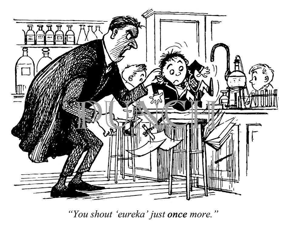 """Boffins for Britain. """"You shout 'eureka' just once more."""""""