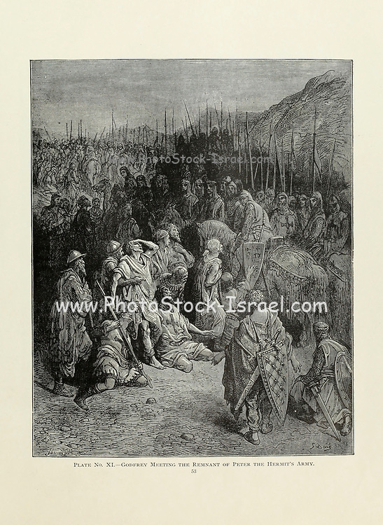 Godfrey [Godfrey of Bouillon] meeting the remnant of Peter the Hermit's [also known as Cucupeter, Little Peter or Peter of Amiens] Army. Plate XI from the book Story of the crusades. with a magnificent gallery of one hundred full-page engravings by the world-renowned artist, Gustave Doré [Gustave Dore] by Boyd, James P. (James Penny), 1836-1910. Published in Philadelphia 1892