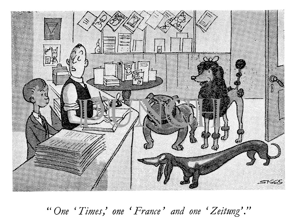 """""""One 'Times,' one 'France' and one 'Zeitung'."""""""