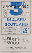 Irish Rugby Football Union, Ireland v Scotland, Five Nations, Landsdowne Road, Dublin, Ireland, Saturday 28th February, 1948,.28.2.1948, 2.28.1946,..Referee- Mr C H Gadney, Rugby Union,..Score- Ireland 6 - 0 Scotland,..Irish Team, ..J A D Higgins, Wearing number 15 Irish jersey, Full Back, Civil Service N.I Rugby Football Club, Belfast, Northern Ireland, ..B O'Hanlon, Wearing number 14 Irish jersey,  Right Wing, Dolphin Rugby Football Club, Cork, Ireland, ..W D McKee, Wearing number 13 Irish jersey, Right centre, N.I.F.C, Rugby Football Club, Belfast, Northern Ireland,..M O'Flanagan, Wearing number 12 Irish jersey, Left centre, Landsdowne Rugby Football Club, Dublin, Ireland,..B Mullan, Wearing number 11 Irish jersey, Left Wing, Clontarf Rugby Football Club, Dublin, Ireland,.. J W Kyle, Wearing number 10 Irish jersey, Stand Off, Queens University Rugby Football Club, Belfast, Northern Ireland,..H de Lacy, Wearing number 9 Irish jersey, Scrum, Garryowen Rugby Football Club, Limerick, Ireland, and, Harlequins Rugby Football Club, London, England,..A A McConnell, Wearing number 1 Irish jersey, Forward, Collegians Rugby Football Club, Belfast, Northern Ireland, ..C Mullen, Wearing number 2 Irish Jersey, Captain of the Itish team, Forward, Old Belvedere Rugby Football Club, Dublin, Ireland, ..J C Daly, Wearing Number 3 Irish Jersey, Forward, London Irish Rugby Football Club, Surrey, England, ..C Callan, Wearing number 4 Irish jersey, Forward, Landsdowne Rugby Football Club, Dublin, Ireland,..J Nelson, Wearing number 5 Irish jersey, Forward, Malone Rugby Football Club, Belfast, Northern Ireland, . .J McCarthy, Wearing number 6 Irish jersey, Forward, Dolphin Rugby Football Club, Cork, Ireland, ..D O'Brien, Wearing number 7 Irish jersey, Forward, London Irish Rugby Football Club, Surrey, England, . .J W McKay, Wearing number 8 Irish jersey, Forward,  Queens University Rugby Football Club, Belfast, Northern Ireland,..Scottish Team,..W C W Murdoch, Wearing number 1 Scottish j