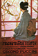 Giacomo Puccini (1858 –1924) Italian composer of operas. Poster for Madama Butterfly (Madame Butterfly) an opera in three acts, with an Italian libretto by Luigi Illica and Giuseppe Giacosa.