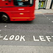 Look left caution on streets of downtown London. Since they drive on the left in Britain but on the right on the European continent, many European tourists in London don't automatically look the correct way when crossing the street.