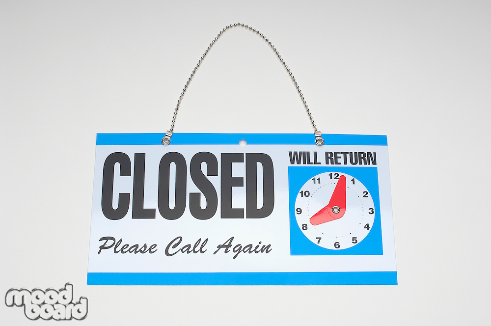 Sign reading Closed and Will Return