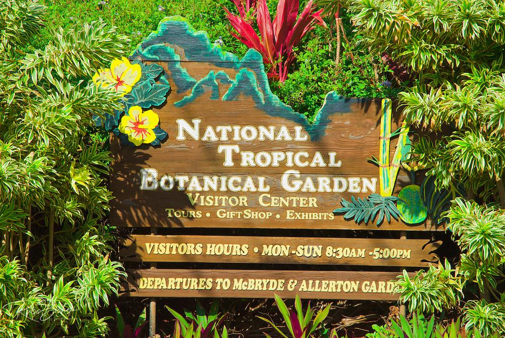 Sign at the entrance to the National Tropical Botanical Garden near Po'ipu, Island of Kauai, Hawaii
