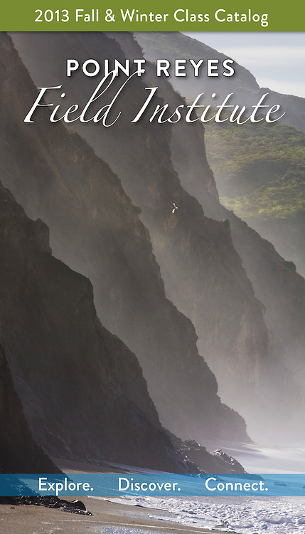 Point Reyes Field Institute: Cover (2013 Class Catalog)