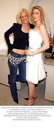 Left to right, MISS EMILY CROMPTON and LADY EMILY COMPTON, at a party in London on 7th May 2003.	PJJ 9