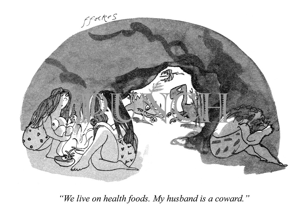 """We live on health foods. My husband is a coward."""