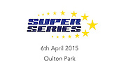 Cubik SuperSeries - Oulton Park - 06.04.15
