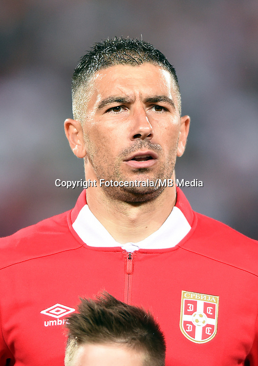 Aleksandar Kolarov, Serbia vs Wales. World Cup qualifications<br /> Belgrade 11.06.2017
