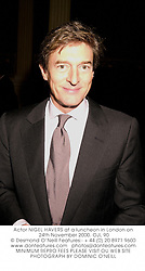 Actor NIGEL HAVERS at a luncheon in London on 24th November 2000.	OJL 90