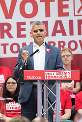 Kings Cross, London, June 22nd 2016. A final rally by members of the Labour Party's Vote Remain team is held in King's Cross, bringing London mayor Sadiq Khan, Welsh first minister Carwyn Jones, Labour In For Britain head Alan Johnson and Scottish leader Kezia Dugdale and Party Leader Jeremy Corbyn in a show of unity as they express the importance of a Remain vote. PICTURED: Mayor of London Sadiq Khan implores the crowd to get their friends to vote.