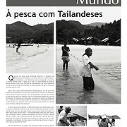 """A pesca com Tailandeses"" in Cipreste"