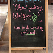 "Blackboard humorus Outdoor Restaurant Sign "" What if I fall?"" ""Oh, but my darling, What if you Fly?"" "" Dare to do something different?"