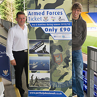 St Johnstone Chairman Steve Brown pictured with Murray Davidson showing the special offer St Johnstone are making for armed forces personnel....29.07.13<br /> Picture by Graeme Hart.<br /> Copyright Perthshire Picture Agency<br /> Tel: 01738 623350  Mobile: 07990 594431