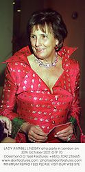 LADY AMABEL LINDSAY at a party in London on 30th October 2001.	OTP 70