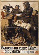 Farmers, do your duty! The Cities are starving.  Despairing mother and five starving children, one holding an empty bread tin. German poster, 1919, responding to a result of World War I. Food Shortage Famine