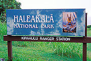 The Haleakala National Park sign at the Kipahulu Ranger Station, Haleakala National Park, Maui, Hawaii