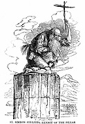 St Simeon (Simon) Stylites (387-459) Hermit of the Pillar.  Syrian pillar-saint. 7 years self-imposed solitude in Syrian monastery, then spent 30 years on top of a 72ft pillar preaching to the crowds. Woodcut published London 1825.