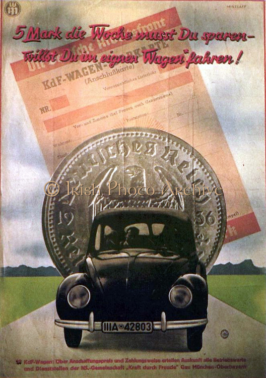 Late 1930s poster advertising Volkswagen, the People's Car.     The text:   'Save 5 marks a week and you will drive your own car'.
