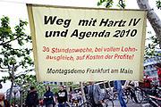 Frankfurt am Main | 28 Apr 2014<br /> <br /> Am Montag (28.04.2014) veranstalteten etwa 200 Menschen an der Hauptwache in Frankfurt am Main sogenannte Montagsdemos gegen Hartz IV und die Agenda 2010 und dann sp&auml;ter f&uuml;r den Frieden, gegen den Krieg etc., am zweiten Teil der Montagsdemo nahmen AfD-Aktivisten und die Neonazi-Aktivistin Sigrid Sch&uuml;&szlig;ler (NPD, RNF/Ring Nationaler Frauen) teil.<br /> Hier: Transparent gegen Agenda 2010 und Hartz IV.<br /> <br /> &copy;peter-juelich.com<br /> <br /> [No Model Release | No Property Release]