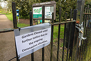 Closed sign and padlocked gates at Leicester University Botanic Gardens. Shops, bars, pubs, closures due to the Covid_19 Coronavirus in Leicester, United Kingdom on 22 March 2020.