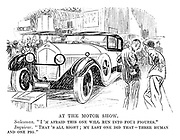 "At the Motor Show. Salesman. ""I'm afraid this one will run into four-figures."" Inquirer. ""That's all right; My last one did that — three human and one pig."""