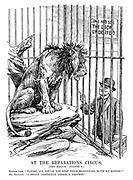 "At the Reparations Circus. (The Hague: August 6.) British Lion. ""Please, sir could you stop them monkeying with my ration?"" Mr Snowden. ""I shall certainly lodge a protest."" [a thin British Lion pleads to have a better deal at the Hague Conference for reparations, as a note reads Come and See The Lion Underfed]"