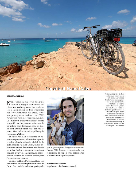 Bale&agrave;ria Magazine / Spain<br /> Summer 2011<br /> &quot;Recuerdos de las Pitiusas&quot;<br /> 8 Page Reportage about my personal view of Ibiza and Formentera