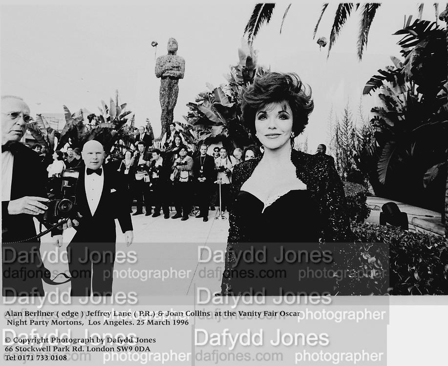Alan Berliner ( edge ) Jeffrey Lane ( P.R. & Joan Collins  at the Vanity Fair Oscar Night Party Mortons,  Los Angeles. 25 March 1996<br /><br />© Copyright Photograph by Dafydd Jones<br />66 Stockwell Park Rd. London SW9 0DA<br />Tel 0171 733 0108