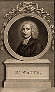 Isaac Watts (1674-1748) English hymn writer and non-conformist Christian minister, born at Southampton, Hampshire. 18th century engraving by Francesco Bartolozzi (1727-1815).
