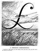 """A Sterling Performance. Mr Pound. """"The eyes of the world are upon me, and I'm not going to lose my balance."""" (an Interwar cartoon shows the British Pound Sign balancing on the Financial Crisis tightrope)"""