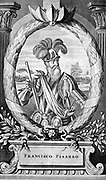 Francisco Pizzaro  (c1478-1542) Spanish conquistador (Peru). Woodcut from German translation of Arias Montanus, Amsterdam 1673