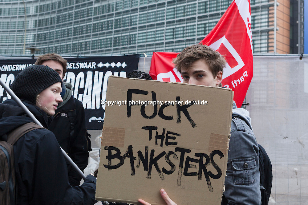 Fuck the banksters says this improvised banner, Belgium Brussels 29th of February 2012