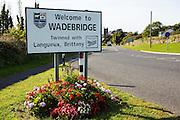 Welcome to Wadebridge, Cornwall road sign, on the ease side of the town.  Wadebridge, Cornwall, UK.