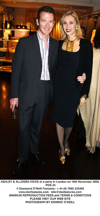 ASHLEY & ALLEGRA HICKS at a party in London on 18th November 2003.<br /> POS 34